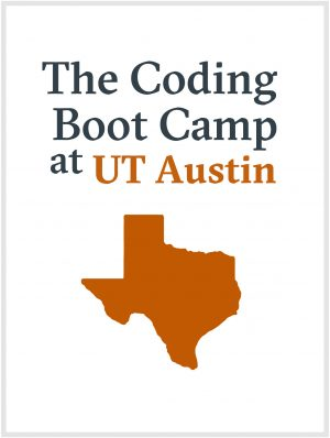 UT Austin Coding Boot Camp, School, Class | Learn to Code in
